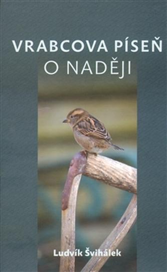Vrabcova píseň o naději