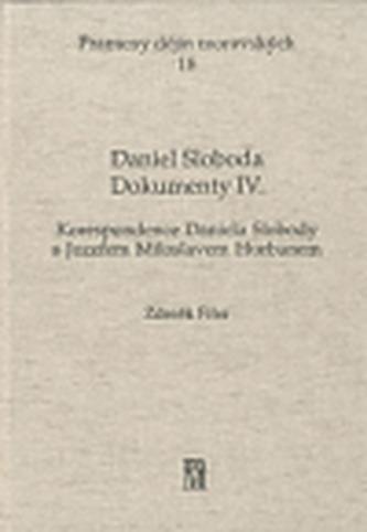 Daniel Sloboda - Korespondence Daniela Slobody s Jozefem Miloslavem Hurbanem - Dokumenty IV.