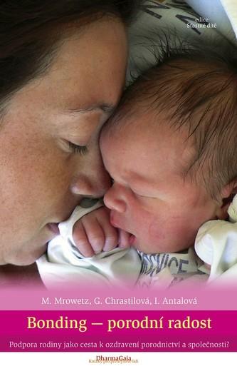 Bonding - porodní radost