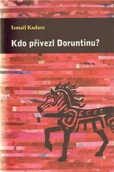 Kdo přivezl Doruntinu?