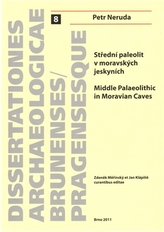 Střední paleolit v moravských jeskyních/Middle Palaeolitthic in Moravian Caves