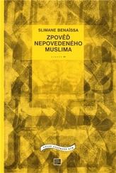 Zpověď nepovedeného muslima