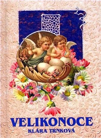 Velikonoce - Klára Trnková