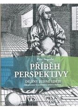 Příběh perspektivy - dějiny jedné ideje