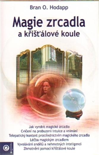 Magie zrcadla a křišťálové koule