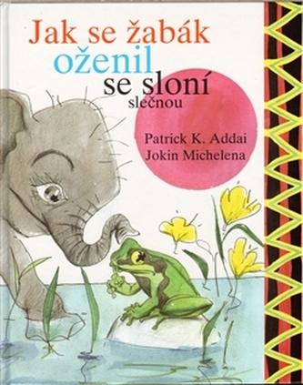 Jak se žabák oženil se sloní slečnou