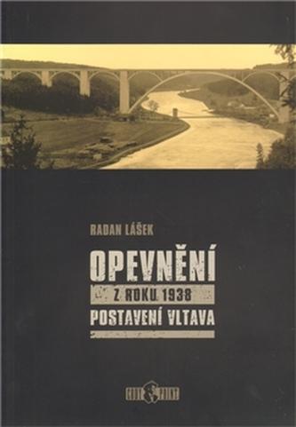 Opevnění z roku 1938 - Postavení Vltava