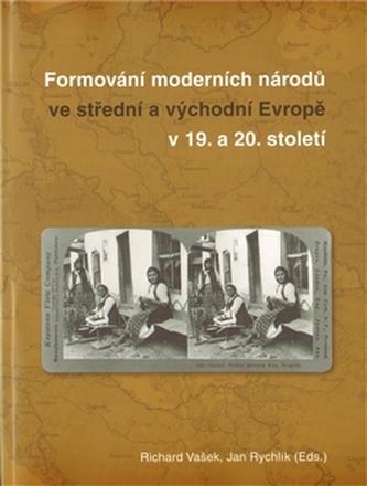 Formování moderních národů ve atřední a východní Evropě