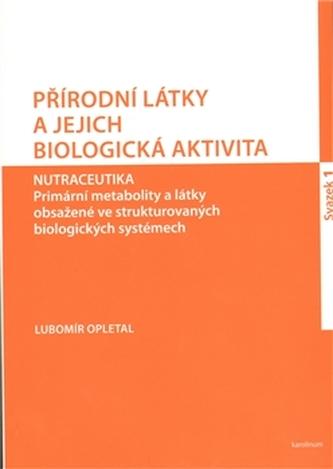 Přírodní látky a jejich biologická aktivita