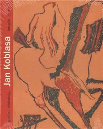 Jan Koblasa. Grafika - hlubotisky