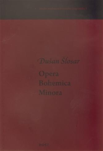 Opera Bohemica Minora