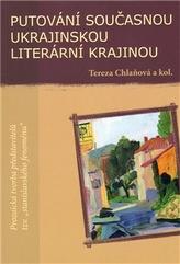 Putování současnou ukrajinskou literární krajinou