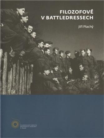 Filozofové v battledresech
