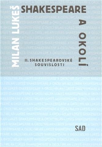 Shakespeare a okolí