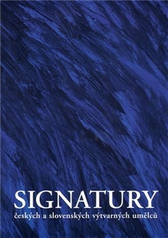 Signatury českých a slovenských výtvarných umělců