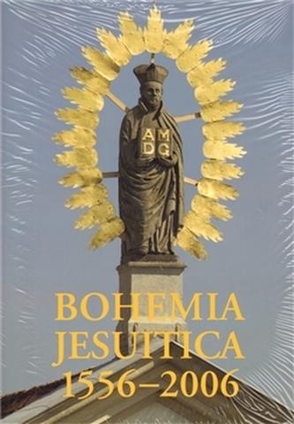 Bohemia Jesuitica 1556-2006