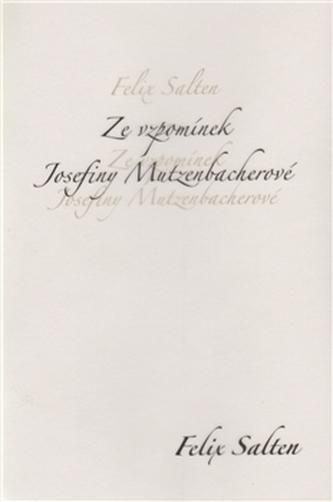 Ze vzpomínek Josefiny Mutzenbacherové