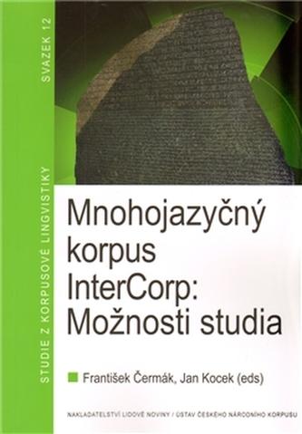 Mnohojazyčný korpus InterCorp: Možnosti studia