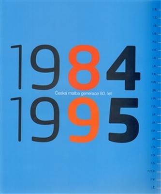 Česká malba 1984-1995