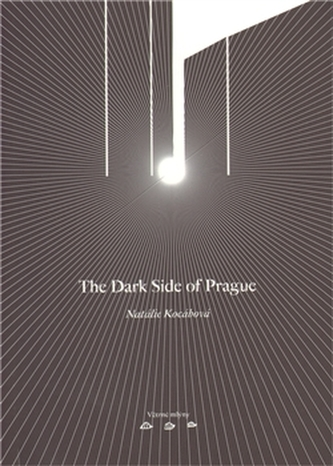 The Dark Side of Prague