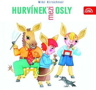 Hurvínek mezi osly - CD - Divadlo S + H