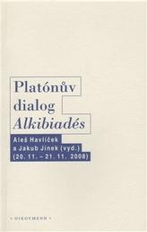 """Platónův dialog """"Alkibiadés I."""""""