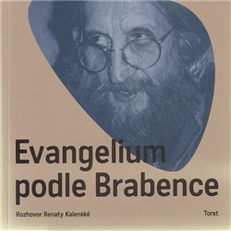 Evangelium podle Brabence - Vratislav Brabenec
