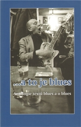 ... a to je blues