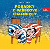 Čtvrtek : Pohádky z pařezové chaloupk - 3 CD