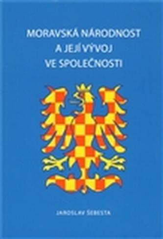 Moravská národnost a její vývoj ve společnosti