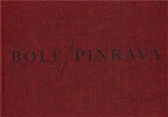 Josef Bolf/ Ivan Pinkava