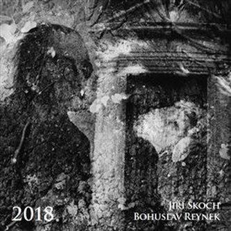 Kalendář 2018 - Bohuslav Reynek + Jiří Škoch /nástěnný/ - Jiří Škoch