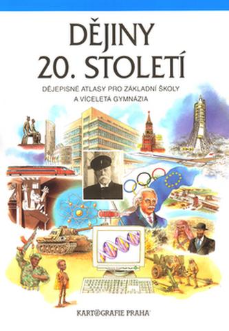 Dějiny 20. století ‒ dějepisný atlas pro ZŠ a víceletá gymnázia - Náhled učebnice