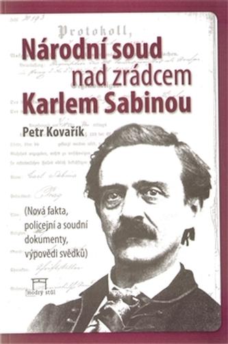 Národní soud nad zrádcem Karlem Sabinou