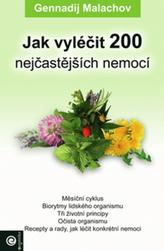 Jak vyléčit 200 nejčastějších nemocí
