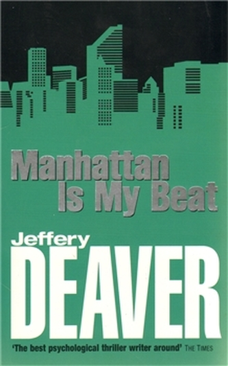 Manhattan is My Beat - Jeffery Deaver