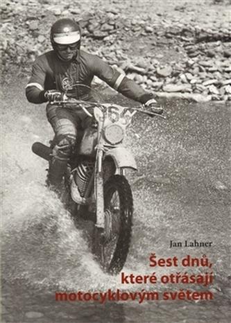 Šest dnů, které otřásají motocyklovým světem