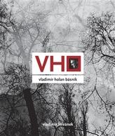 Vladimír Holan básník