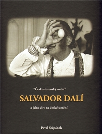 Československý malíř Salvador Dalí a jeho vliv na české umění