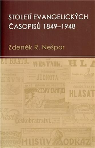 Století evangelických časopisů 1849–1948