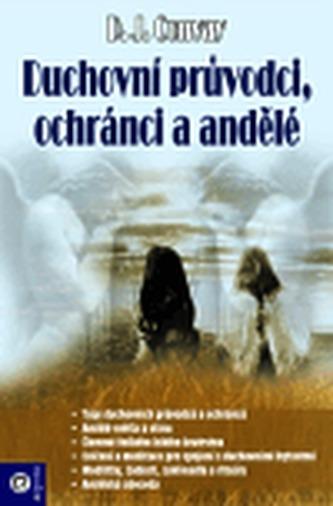Duchovní průvodci, ochránci a andělé
