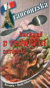 Francouzská kuchyně v redukční variantě