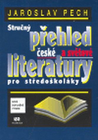 Stručný přehled české a světové literatury pro středoškoláky - Náhled učebnice