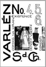 Varlén No. 4.5.6. aneb Deníky všední úzkosti