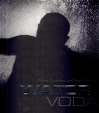 Water/Voda - Dvořáková Alena