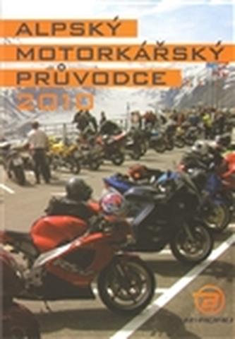 Alpský motorkářský průvodce 2010