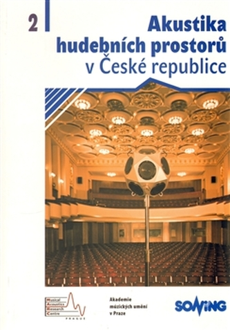 Akustika hudebních prostorů 2. v České republice
