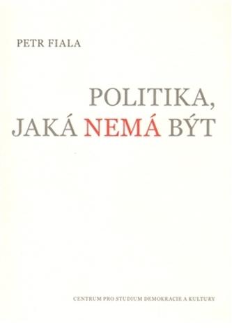 Politika, jaká nemá být