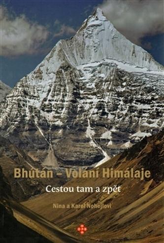 Bhútán - Volání Himálaje