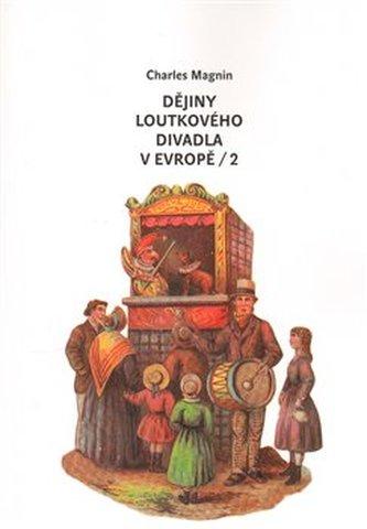 Dějiny loutkového divadla v Evropě - 2.díl